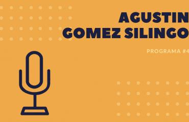 Entrevista a Agustin Gomez Silingo
